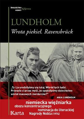 Anja Lundholm - Wrota piekieł. Ravensbruck