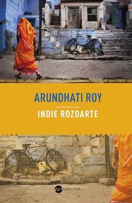 Arundhati Roy - Indie rozdarte / Arundhati Roy - Broken Republic