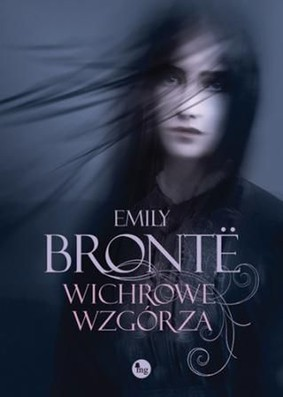 Emily Bronte - Wichrowe wzgórza / Emily Bronte - Wuthering Heights