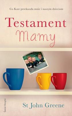 St John Greene - Testament mamy / St John Greene - Mum's List