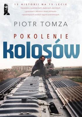 Piotr Tomza - Pokolenie kolosów