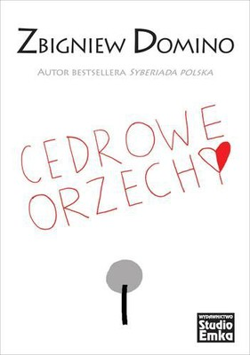 Zbigniew Domino - Cedrowe orzechy