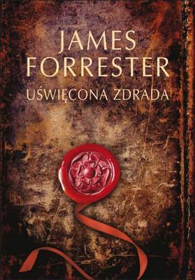 James Forrester - Uświęcona zdrada / James Forrester - Sacred Treason