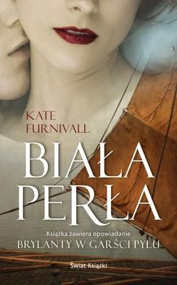 Kate Furnivall - Biała perła. Brylanty w garści pyłu