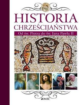 Historia chrześcijaństwa / A History of Christianity