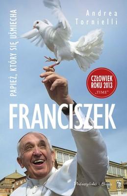 Andrea Tornielli - Franciszek. Papież, który się uśmiecha / Andrea Tornielli - I fioretti di papa Francesco