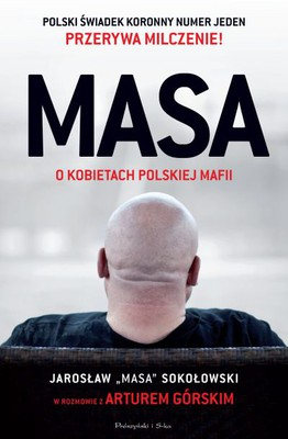 Artur Górski - Masa o kobietach polskiej mafii