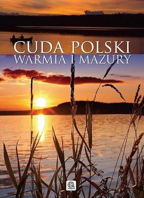 Cuda Polski. Warmia i Mazury