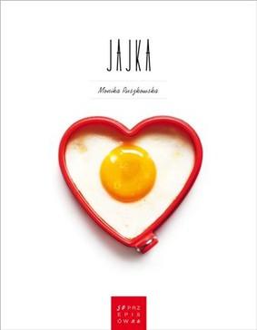 Monika Ruszkowska - 50 przepisów na jajka