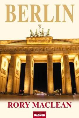 Rory MacLean - Berlin