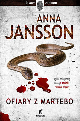 Anna Jansson - Ofiary z Martebo / Anna Jansson - Silverkronan