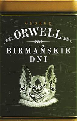 George Orwell - Birmańskie dni / George Orwell - Burmese Days