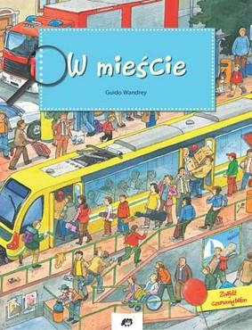 Guido Wandrey - W mieście / Guido Wandrey - Unsere grosse stadt