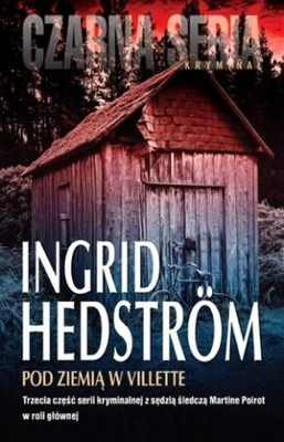 Ingrid Hedstrom - Po ziemią w Villette / Ingrid Hedstrom - Under jorden i Villette