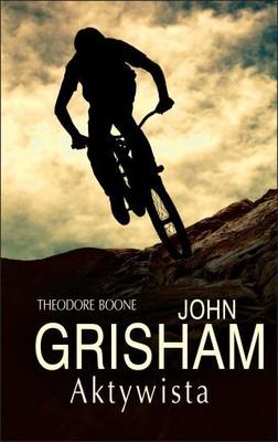 John Grisham - Theodore Boone. Aktywista