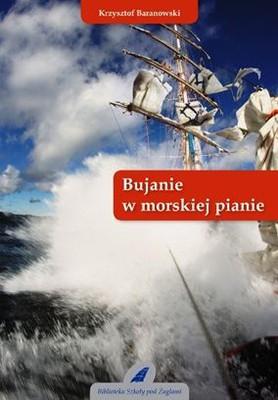 Krzysztof Baranowski - Bujanie w morskiej pianie