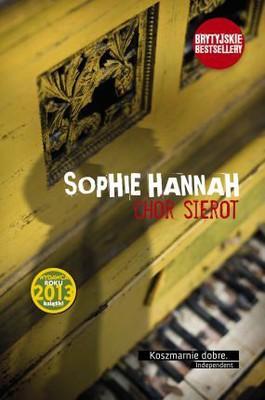 Sophie Hannah - Chór Sierot / Sophie Hannah - The Orphan Choir