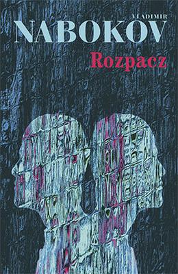 Vladimir Nabokov - Rozpacz / Vladimir Nabokov - Despair