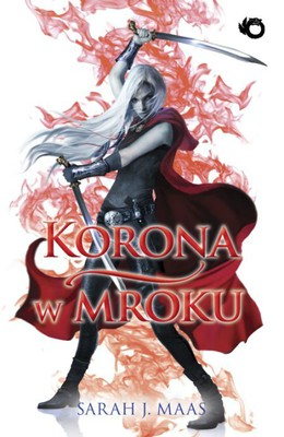 Sarah J. Maas - Korona w mroku / Sarah J. Maas - Crown of Midnight