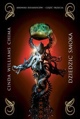 Cinda Williams Chima - Kroniki Dziedziców. Tom 3. Dziedzic Smoka