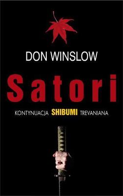 Don Winslow - Satori / Don Winslow - Satori. A Novel Based On Trevanian's Shibumi