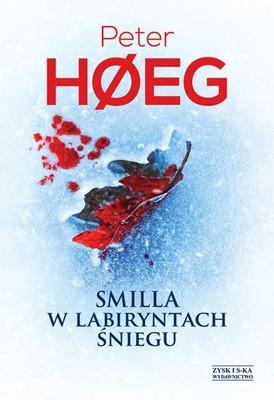Peter Høeg - Smilla w labiryntach śniegu / Peter Høeg - Frøken Smillas fornemmelse for sne