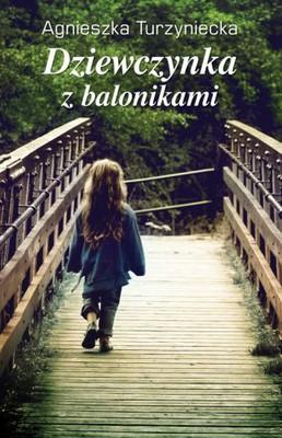 Agnieszka Turzyniecka - Dziewczynka z balonikami