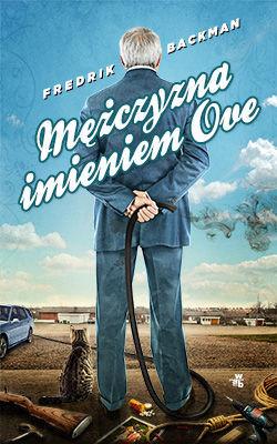 Fredrik Backman - Mężczyzna imieniem Ove