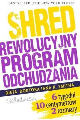 Ian Smith - Shred, czyli rewolucyjny program odchudzania