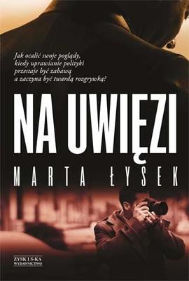 Marta Łysek - Na uwięzi