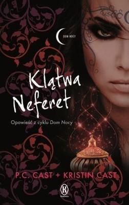 P.C. Cast, Kristin Cast - Klątwa Neferet