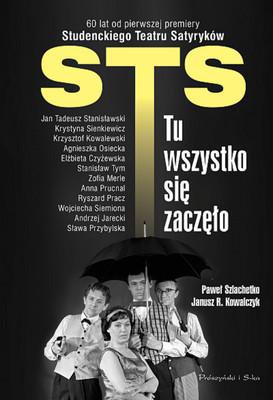 Janusz R. Kowalczyk, Paweł Szlachetko - STS