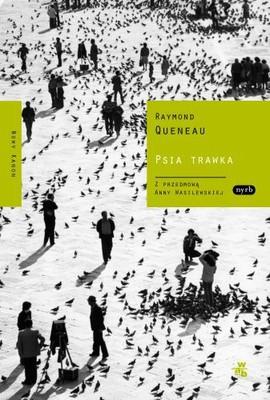 Raymond Queneau - Psia trawka / Raymond Queneau - Le Chiendent
