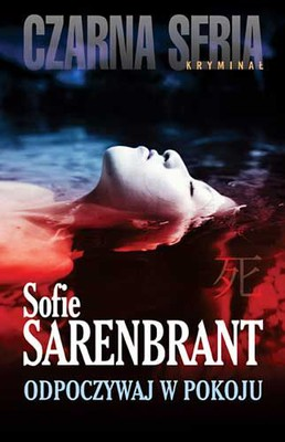 Sofie Sarenbrant - Odpoczywaj w pokoju / Sofie Sarenbrant - Vila i frid