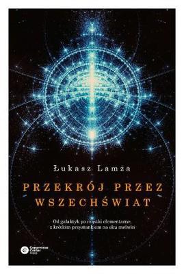 Łukasz Lamża - Przekrój przez wszechświat