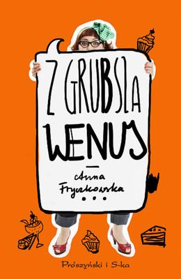 Anna Fryczkowska - Z grubsza Wenus