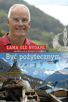 Lama Ole Nydahl - Być pożytecznym
