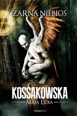Maja Lidia Kossakowska - Żarna niebios