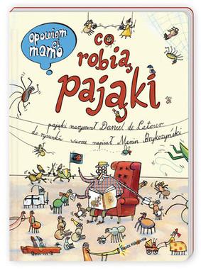 Marcin Brykczyński - Opowiem ci, mamo co robią pająki