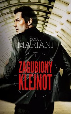 Scott Mariani - Zagubiony klejnot / Scott Mariani - The Lost Relic