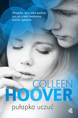 Colleen Hoover - Pułapka uczuć / Colleen Hoover - Slammed