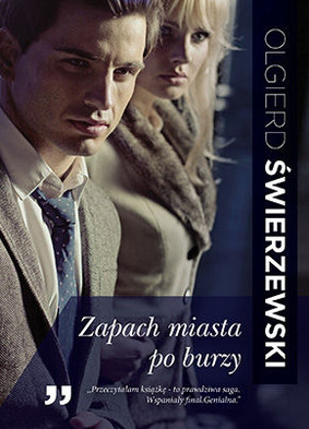 Olgierd Świerzewski - Zapach miasta po burzy