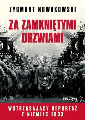 Zygmunt Nowakowski - Za zamkniętymi drzwiami. Wstrząsający reportaż z Niemiec 1933
