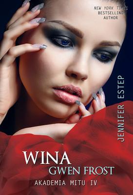 Jennifer Estep - Wina Gwen Frost. Akademia Mitu IV / Jennifer Estep - Crimson Frost