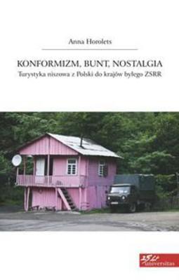 Anna Horolets - Konformizm, bunt, nostalgia