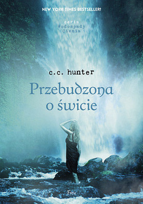 C. C. Hunter - Przebudzona o świcie / C. C. Hunter - Awaken at Dawn