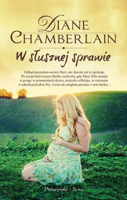 Diane Chamberlain - W słusznej sprawie / Diane Chamberlain - Necessary Lies