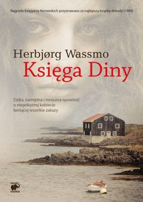 Herbjorg Wassmo - Księga Diny / Herbjorg Wassmo - Dina's Book