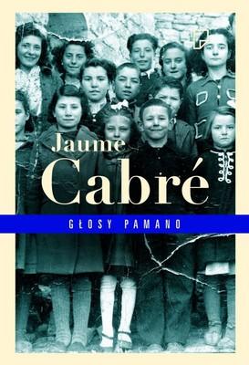 Jaume Cabré - Głosy Pamano / Jaume Cabré - Les veus del Pamano