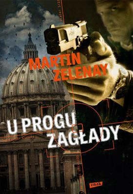 Martin Zelenay - U progu zagłady